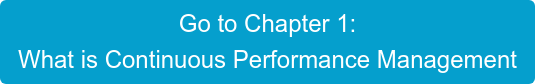 Go to Chapter 1: What is Continuous Performance Management